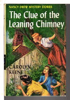 THE CLUE OF THE LEANING CHIMNEY: Nancy Drew Mystery Series, #26. by Keene, Carolyn [Alma Sasse].
