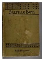 SALTILLO BOYS. by Stoddard, William O. (1835-1925)
