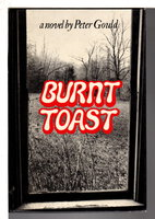BURNT TOAST. by Gould, Peter.
