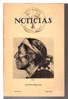 "NOTICIAS: Quarterly Bulletin of the Santa Barbara Historical Society Vol. XI (11) No. 3 Summer 1965 "" Carl Oscar Borg Issue. by [Borg, Carl Oscar, 1879 - 1947] Staff of Noticias"