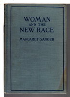 WOMAN AND THE NEW RACE. by Sanger, Margaret.