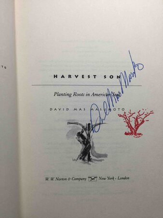 HARVEST SON: Planting Roots in American Soil. by Masumoto, David Mas.