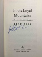 IN THE LOYAL MOUNTAINS. by Bass, Rick.