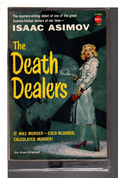 THE DEATH DEALERS. by Asimov, Isaac.