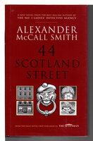 44 SCOTLAND STREET. by Smith, Alexander McCall.