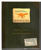 ENCYCLOPEDIA PREHISTORICA: DINOSAURS. Promotional Pop-up by Sabuda, Robert and Matthew Reinhart,