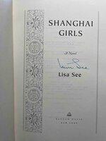 SHANGHAI GIRLS. by See, Lisa.