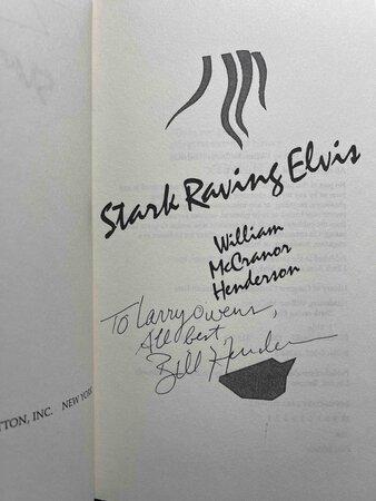 STARK RAVING ELVIS. by Henderson, William McCranor.