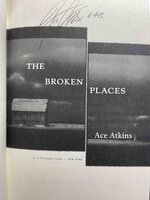 THE BROKEN PLACES. by Atkins, Ace
