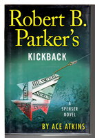 Robert B. Parker's KICKBACK. by Atkins, Ace