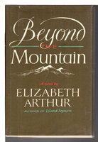 BEYOND THE MOUNTAIN. by Arthur, Elizabeth