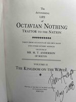 THE ASTONISHING LIFE OF OCTAVIAN NOTHING, Traitor to the Nation, Volume II: The Kingdom on the Waves. by Anderson, M. T.