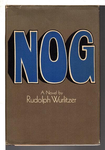 NOG: A Novel. by Wurlitzer, Rudolph