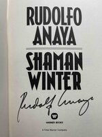 SHAMAN WINTER. by Anaya, Rudolfo.