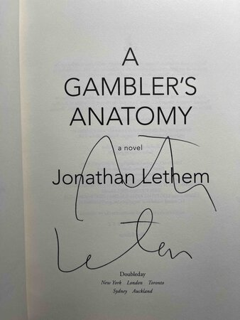A GAMBLER'S ANATOMY. by Lethem, Jonathan.