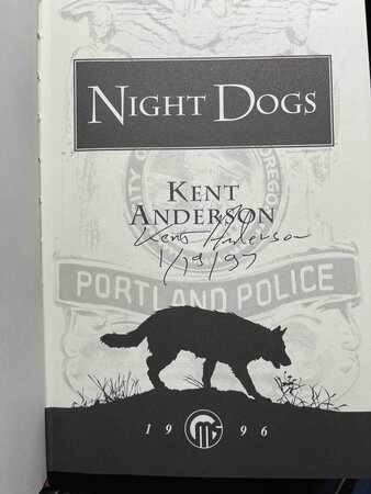 NIGHT DOGS. by Anderson, Kent.