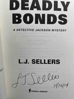 DEADLY BONDS: A Detective Jackson Mystery. by Sellers, L. J.