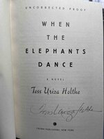 WHEN THE ELEPHANTS DANCE. by Holthe, Tess Uriza.