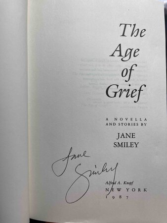 THE AGE OF GRIEF by Smiley, Jane