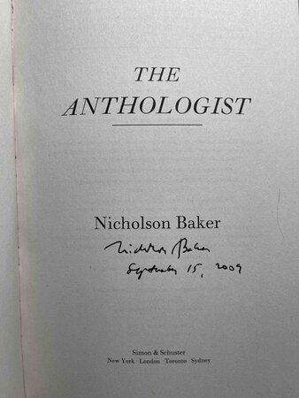 THE ANTHOLOGIST. by Baker, Nicholson .