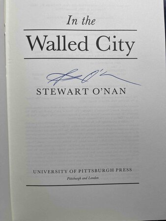 IN THE WALLED CITY. by O'Nan, Stewart.