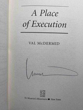A PLACE OF EXECUTION. by McDermid, Val.