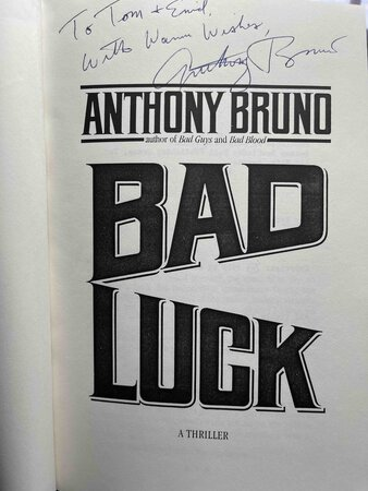 BAD LUCK. by Bruno, Anthony.