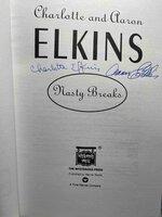 NASTY BREAKS. by Elkins, Aaron and Charlotte.