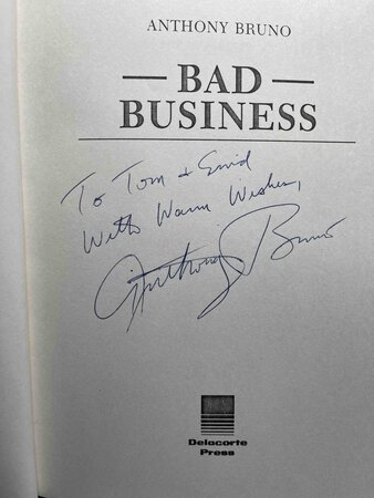 BAD BUSINESS. by Bruno, Anthony.