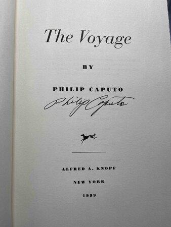 THE VOYAGE. by Caputo, Philip.