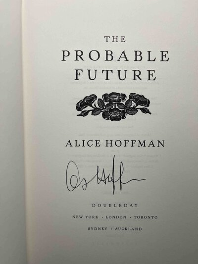 THE PROBABLE FUTURE. by Hoffman, Alice.