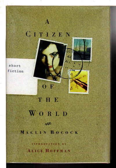 A CITIZEN OF THE WORLD: Short Fictions. by Bocock, Maclin.