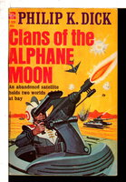 CLANS OF THE ALPHANE MOON.. by Dick, Philip K.
