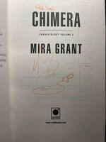 CHIMERA: Parasitology Book 3. by Mira Grant (pseudonym of Seanan McGuire)