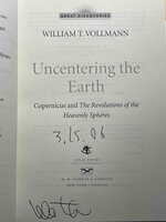 UNCENTERING THE EARTH: Copernicus and The Revolutions of the Heavenly Spheres. by Vollmann, William T.