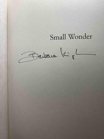 SMALL WONDER. by Kingsolver, Barbara