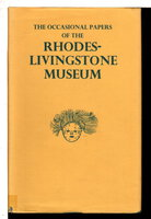 THE OCCASIONAL PAPERS OF THE RHODES-LIVINGSTONE MUSEUM, Nos. 1-16 in One Volume. by [Rhodes-Livingstone Papers] Gilges, W.; Turner, V. W. and others.
