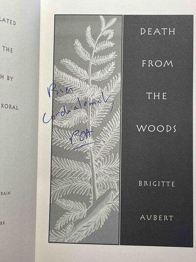 DEATH FROM THE WOODS. by Aubert, Brigitte.