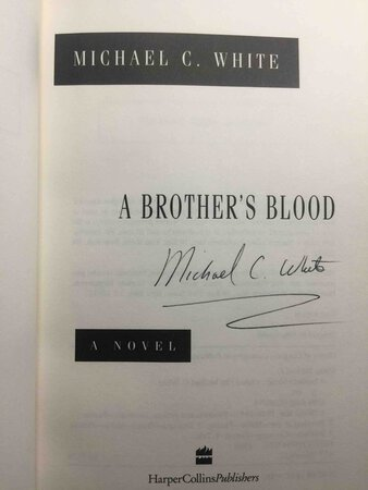 A BROTHER'S BLOOD. by White, Michael C.