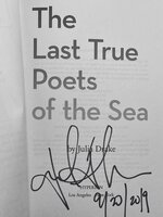 THE LAST TRUE POETS OF THE SEA. by Drake, Julia.