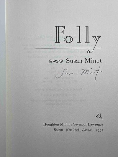 FOLLY. by Minot, Susan.