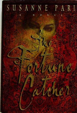 THE FORTUNE CATCHER. by Pari, Susanne,