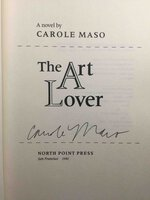 THE ART LOVER. by Maso, Carole.