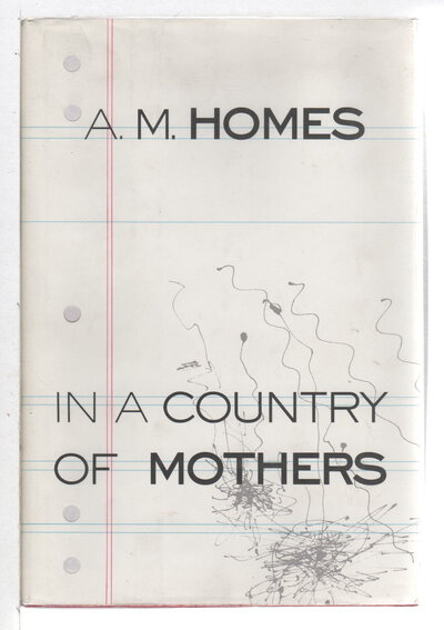 IN A COUNTRY OF MOTHERS. by Homes, A. M.