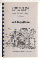 MOKELUMNE HILL HISTORY SOCIETY OVER THE HILL GANG COOKBOOK.