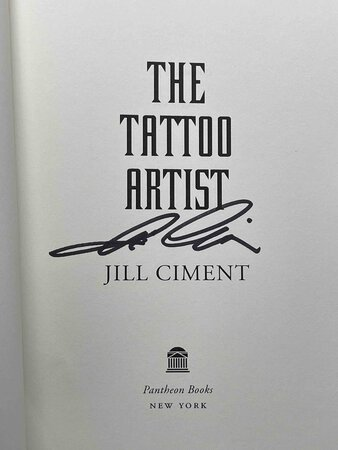 THE TATTOO ARTIST. by Ciment, Jill.