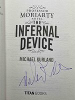 THE INFERNAL DEVICE: A Professor Moriarty Novel. by Kurland, Michael .
