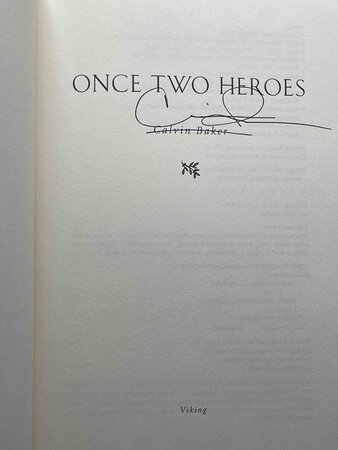 ONCE TWO HEROES. by Baker, Calvin.