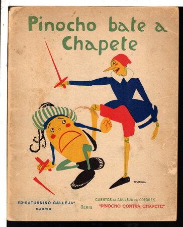 Set of two Spanish Language Pinocchio books: PINOCHO AL POLO NORTE: Serie Pinocho and PINOCHO BATE A CHAPETE: Serie Pinocho Contra Chapete.