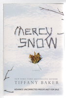MERCY SNOW. by Baker, Tiffany.